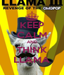 KEEP CALM AND THINK LLAMA - Personalised Poster A4 size