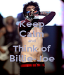 Keep Calm and Think of Billie-Joe - Personalised Poster A4 size