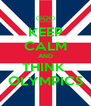 KEEP CALM AND THINK  OLYMPICS - Personalised Poster A4 size