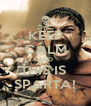 KEEP CALM AND THIS IS  SPARTA! - Personalised Poster A4 size