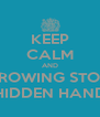 KEEP CALM AND THROWING STONE HIDDEN HAND - Personalised Poster A4 size