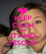 KEEP CALM AND TI AMO TESORO - Personalised Poster A4 size