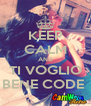 KEEP CALM AND TI VOGLIO BENE CODE  - Personalised Poster A4 size