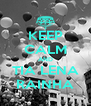 KEEP CALM AND TIA LENA RAINHA - Personalised Poster A4 size