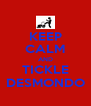 KEEP CALM AND TICKLE DESMONDO - Personalised Poster A4 size