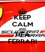 KEEP CALM AND TIFA FERRARI - Personalised Poster A4 size