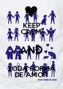 KEEP CALM AND TODA FORMA DE AMOR - Personalised Poster A4 size