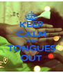 KEEP CALM AND TONGUES OUT - Personalised Poster A4 size