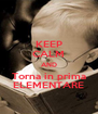 KEEP CALM AND Torna in prima ELEMENTARE - Personalised Poster A4 size