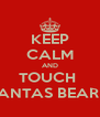 KEEP CALM AND TOUCH  SANTAS BEARD - Personalised Poster A4 size
