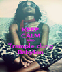 KEEP CALM AND Trample dung Babylon - Personalised Poster A4 size