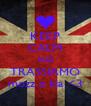 KEEP CALM AND TRASSIAMO mozz e kia <3 - Personalised Poster A4 size