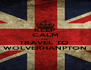 KEEP CALM AND TRAVEL TO  WOLVERHANPTON - Personalised Poster A4 size