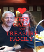 KEEP CALM AND TREASURE FAMILY - Personalised Poster A4 size