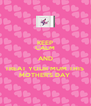 KEEP CALM AND TREAT YOUR MUM THIS  MOTHER'S DAY  - Personalised Poster A4 size