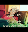 KEEP CALM AND trijntje oosterhuis - Personalised Poster A4 size