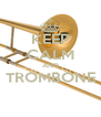 KEEP CALM AND TROMBONE  - Personalised Poster A4 size