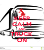 KEEP CALM AND TRUCK ON - Personalised Poster A4 size