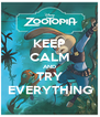 KEEP CALM AND TRY EVERYTHING - Personalised Poster A4 size