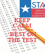 KEEP CALM AND TRY YOUR  BEST ON THE TEST - Personalised Poster A4 size