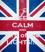 KEEP CALM AND turn of the LIGHTS!!!! - Personalised Poster A4 size