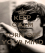 KEEP CALM AND TURN OFF YOUR MIND - Personalised Poster A4 size