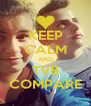 KEEP CALM AND TVB COMPARE - Personalised Poster A4 size