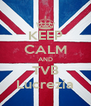 KEEP CALM AND TVB Lucrezia - Personalised Poster A4 size