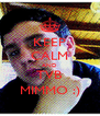 KEEP CALM AND TVB MIMMO :) - Personalised Poster A4 size