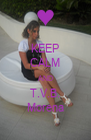 KEEP CALM AND T.V.B. Morena - Personalised Poster A4 size