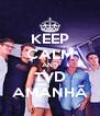 KEEP CALM AND TVD AMANHÃ - Personalised Poster A4 size