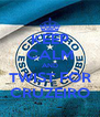 KEEP CALM AND TWIST FOR CRUZEIRO - Personalised Poster A4 size