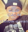 KEEP CALM AND U know u want THIS - Personalised Poster A4 size