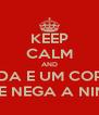 KEEP CALM AND UMA MAMADA E UM COPO DE AGUA NÃO SE NEGA A NINGUEM - Personalised Poster A4 size