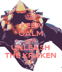 KEEP CALM AND UNLEASH THE KRAKEN - Personalised Poster A4 size