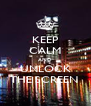 KEEP CALM AND UNLOCK THE SCREEN  - Personalised Poster A4 size