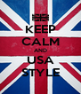 KEEP CALM AND USA STYLE - Personalised Poster A4 size