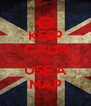 KEEP CALM AND USE A MAP - Personalised Poster A4 size
