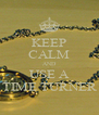 KEEP CALM AND USE A TIME TURNER - Personalised Poster A4 size