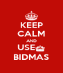 KEEP CALM AND USE§ BIDMAS - Personalised Poster A4 size