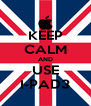 KEEP CALM AND USE I-PAD3 - Personalised Poster A4 size