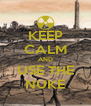 KEEP CALM AND USE THE NUKE - Personalised Poster A4 size