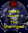 Keep Calm And Use The Sharingan - Personalised Poster A4 size
