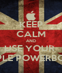 KEEP CALM AND USE YOUR  APPLE POWERBOOK - Personalised Poster A4 size