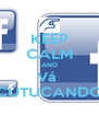 KEEP CALM AND Vá  CUTUCANDO - Personalised Poster A4 size