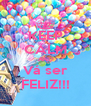 KEEP CALM AND Vá ser FELIZ!!! - Personalised Poster A4 size