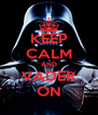 KEEP CALM AND VADER ON - Personalised Poster A4 size