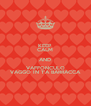 KEEP CALM AND VAFFONCULO VAGGO IN T'A BARRACCA - Personalised Poster A4 size