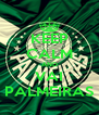 KEEP CALM AND VAI PALMEIRAS - Personalised Poster A4 size