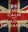 KEEP CALM AND VAMO ADIANTAR O FECHAMENTO - Personalised Poster A4 size
